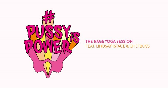 #PussyisPower - THE RAGE YOGA SESSION - FindeDeinYoga.org